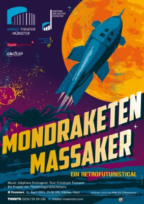 Plakat_MONDRAKETENMASSAKER